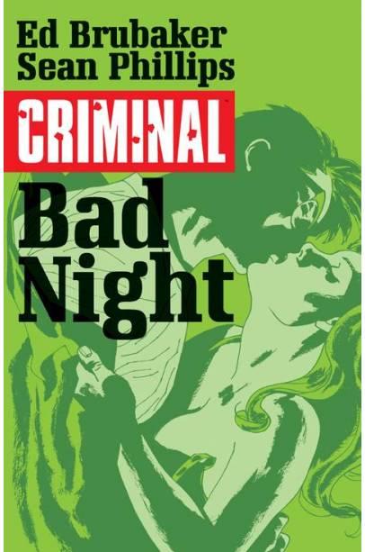CRIMINAL TP VOL 04 BAD NIGHT