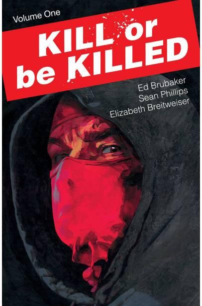 KILL OR BE KILLED TP VOL 01