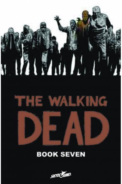 WALKING DEAD HC VOL 07