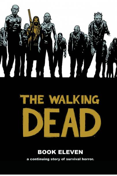 WALKING DEAD HC VOL 11