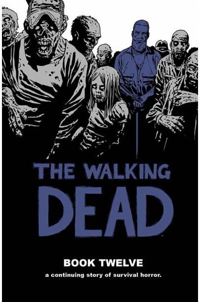 WALKING DEAD HC VOL 12